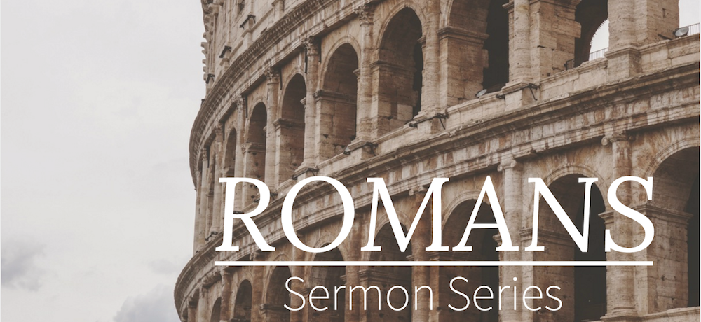 Romans and the Reformation Sermon Series Continues in January